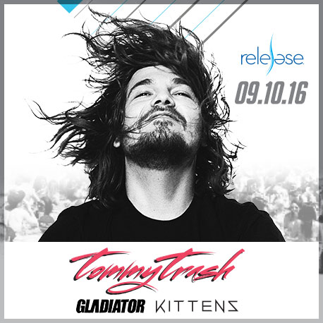 Tommy Trash + Gladiator + Kittens