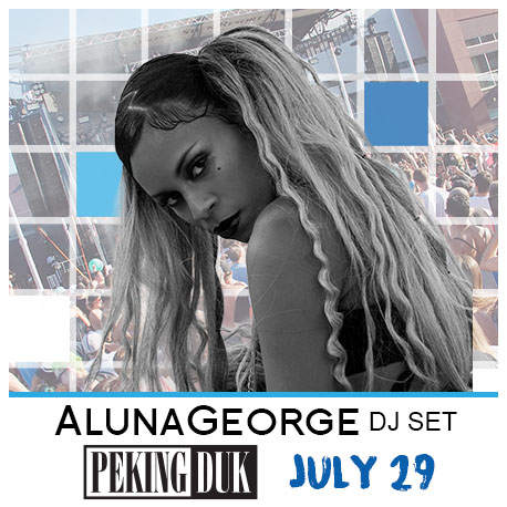 AlunaGeorge + Peking Duk - 7/29/2017 11:00:00 AM